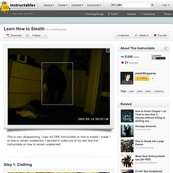 Learn How to Stealth