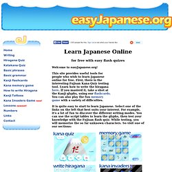 Learn Japanese Online for Free - it's fun with easy flash quizes!