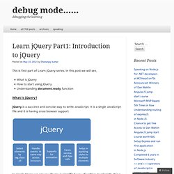 Learn jQuery Part1: Introduction to jQuery « debug mode……