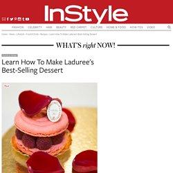 Learn How to Make Laduree's Best Selling Dessert