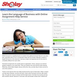 Learn the Language of Business with Online Assignment Help Service