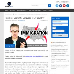How Can I Learn The Language of My Country? – More Visas
