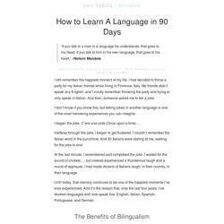 » How to Learn A Language in 90 Days
