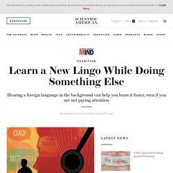 Learn a New Lingo While Doing Something Else