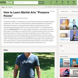 "How to Learn Martial Arts ""Pressure Points"": 16 Steps"