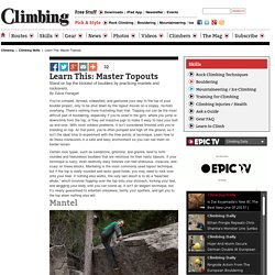 Learn This: Master Topouts - Climbing