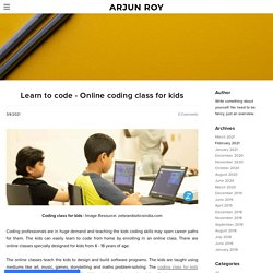 Learn to code - Online coding class for kids - ARJUN ROY
