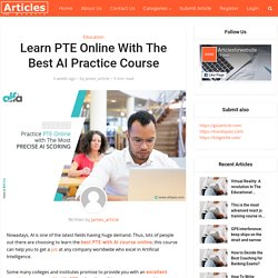 Learn PTE Online With The Best AI Practice Course