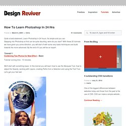 How To Learn Photoshop In 24 Hrs | Design Reviver
