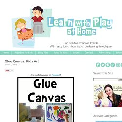 Glue Canvas. Kids Art