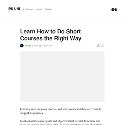 Learn How to Do Short Courses the Right Way