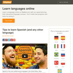 Tips to learn Spanish (and any other language)