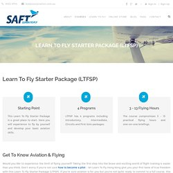 Learn To Fly Starter Package (LTFSP) - Learn To Fly Hong Kong