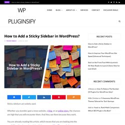 Learn How to Add a Sticky Sidebar in WordPress?