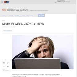 Learn To Code, Learn To Think : 13.7: Cosmos And Culture