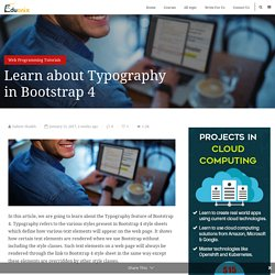 Learn about Typography in Bootstrap 4