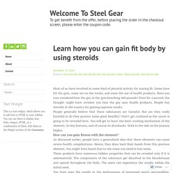 Learn how you can gain fit body by using steroids