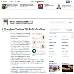 12 Ways to Learn Vocabulary With The New York Times