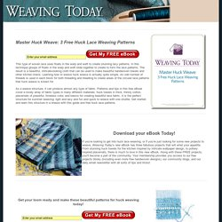 Learn How to Huck Weave with Free Huck Lace Weaving Patterns