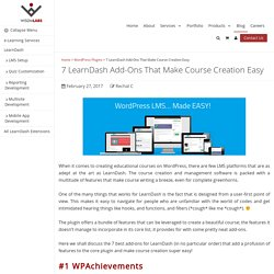 7 LearnDash Add-Ons That Make Course Creation Easy