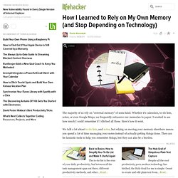 How I Learned to Rely on My Own Memory (and Stop Depending on Technology)