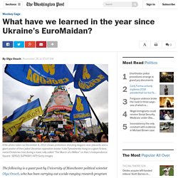 What have we learned in the year since Ukraine's EuroMaidan?