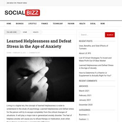 Learned Helplessness and Defeat Stress in the Age of Anxiety