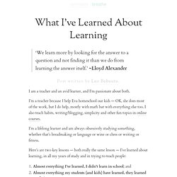 » What I've Learned About Learning