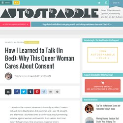 How I Learned to Talk (In Bed): Why This Queer Woman Cares About Consent
