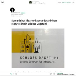 Some things I learned about data-driven storytelling in Schloss Dagstuhl — Data Driven Storytelling