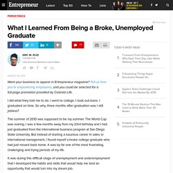What I Learned From Being a Broke, Unemployed Graduate