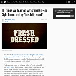 """10 Things We Learned Watching Hip-Hop Style Documentary """"Fresh Dressed"""""""