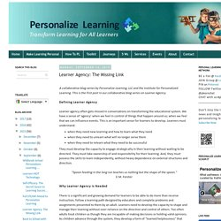 Learner Agency: The Missing Link