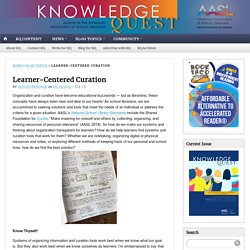 *Learner-Centered Curation