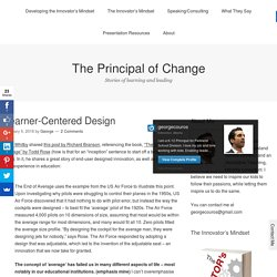 Learner-Centered Design – The Principal of Change