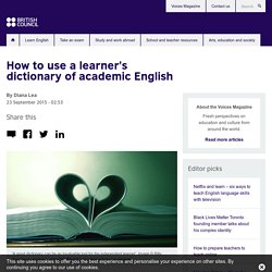 How to use a learner's dictionary of academic English