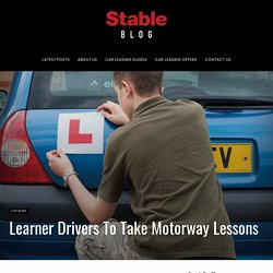 Learner Drivers To Take Motorway Lessons