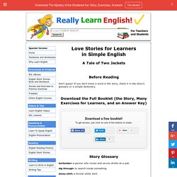 Love Stories for Learners in Simple English – A Tale of Two Jackets (Story, Glossary, Exercises, Answer Key)