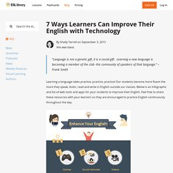 7 Ways Learners Can Improve Their English with Technology