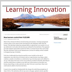 Virtual Learning » Now learners control their VLE/LMS