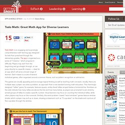 Todo Math: Great Math App for Diverse Learners - Getting Smart by Alesha Bishop - blended learning, digital learning, EdTech, math, mathchat, STEM, technology