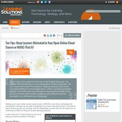 Ten Tips: Keep Learners Motivated in Your Open Online Cloud Course or MOOC (Part 6) by Inge de Waard