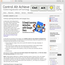Control Alt Achieve: 5 Emoji Learning Activities with Google Docs