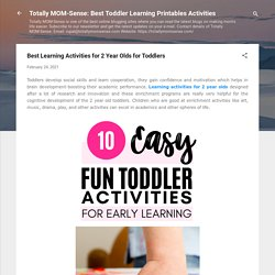 Best Learning Activities for 2 Year Olds for Toddlers