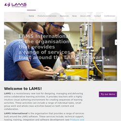 LAMS: Learning Activity Management System