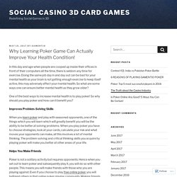 Why Learning Poker Game Can Actually Improve Your Health Condition! – Social Casino 3D Card Games