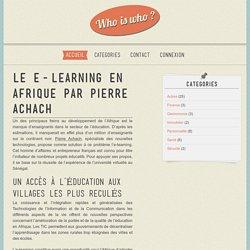 Le e-learning en Afrique par Pierre Achach