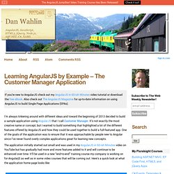 Learning AngularJS by Example – The Customer Manager Application - Dan Wahlin