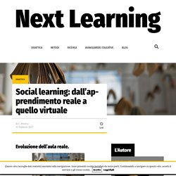 Social learning: dall'apprendimento reale a quello virtuale
