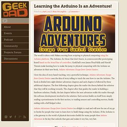 Learning the Arduino Is an Adventure!
